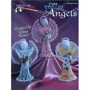 com Annie Potter Presents, Crochet Pastel Angels Wilma Bonner Books