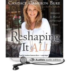 ): Candace Cameron Bure, Schacht Darlene, Cameron Candace Bure: Books