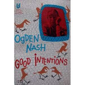 reprise ogden nash Frederic ogden nash (august 19, 1902 – may 19, 1971) was an american poet well known for his light verse, of which he wrote over 500 pieces.