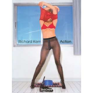 Richard Kern, Action (9783822856499): Dian Hanson, Richard Kern: Books