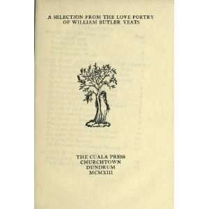 Love Poetry Of William Butler Yeats: W. B. William Butler Yeats: Books
