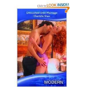 Until Marriage (Romance) (9780263213942) Chantelle Shaw Books