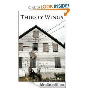 Thirsty Wings (Angel/Vampire Series of Lina) Heather Miller